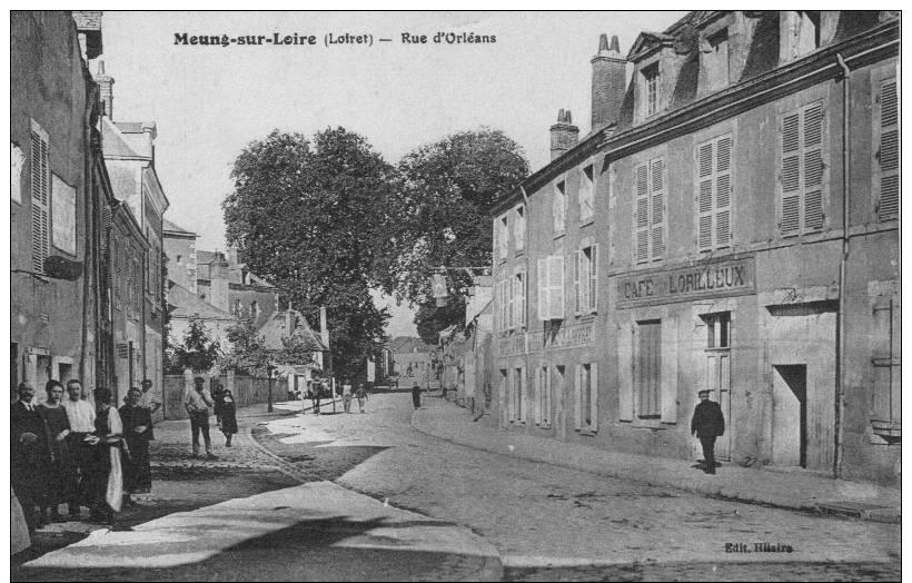 MEUNG SUR LOIRE  Rue D'Orléans -Le Café Lorilleux - Francia