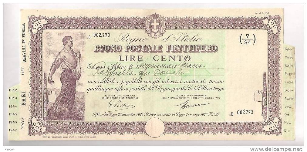 BUONO POSTALE FRUTTIFERO LIRE 100 SERIE -  D - EMESSO A GRAVINA IN PUGLIA IL 18 - 2 - 1942 - Non Classificati