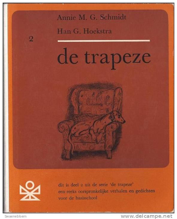 NL.- Boek - De Trapeze, Deel 2. Door Annie M.G. Schmidt En Han G. Hoekstra. - Histoire