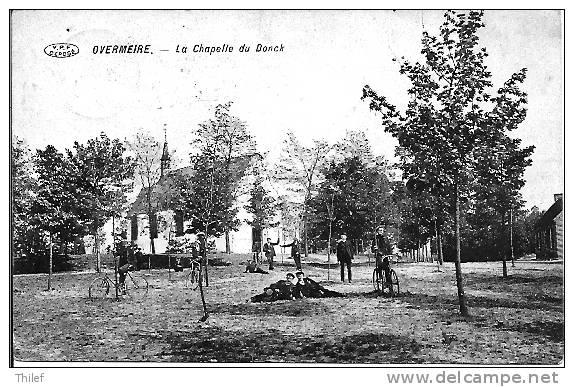 Overmeire 4: La Chapelle Du Donck 1913 - Berlare