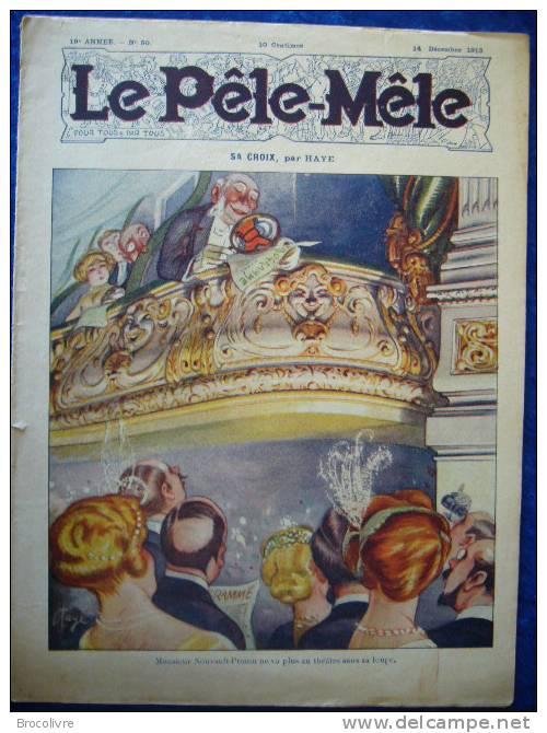 -Le Pele Mêle-14 Decembre 1913-Couverture Haye-(Rabier,O´Galop,Armengol Etc....) - Kranten
