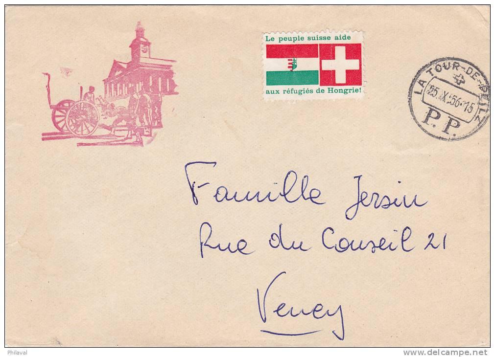 """Lettre Avec Vignette  """" Le Peuple Suisse Aide Aux Réfugiés De Hongrie """", Oblitérée PP La Tour De Peilz Le 25.X.1956 - Covers & Documents"""