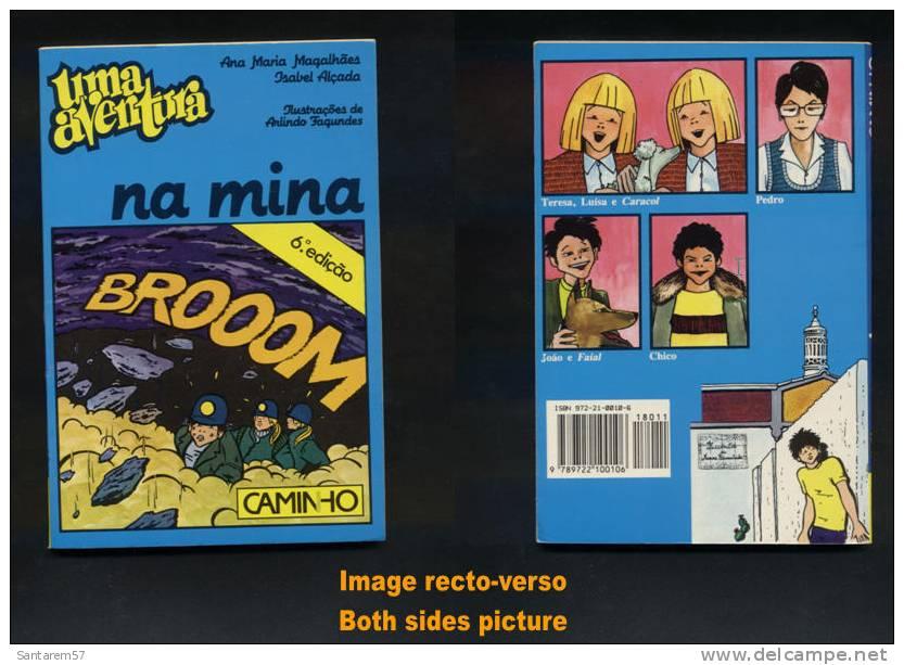 Livre Book Livro Uma Aventura Na Mina 6ème Édition N° 11 Ouvrage En Portugais 1989 CAMINHO - Livres, BD, Revues