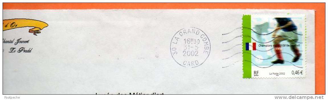 FRANCE       CHAMPIONS DU MONDE  DE FOOTBALL 1998    2002         Lettre  Entière   N° 7624 - Football