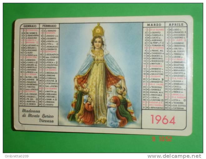 Calendarietto Anno1964 - Santuario Madonna Di MONTE BERICO,Vicenza - Religiosi SERVI Di MARIA - Omaggio Ai Benefattori - Petit Format : 1961-70