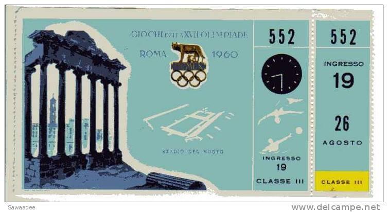 TICKET D´ENTREE - CIOCHI DELLA XVII OLIMPIADE - ROMA - JEU OLYMPIQUE DE ROME - 26 AOUT 1960 - STADIO DEL NUOTO - - Eintrittskarten
