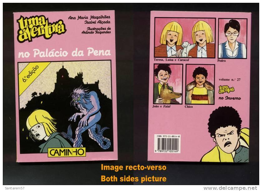 Livre Book Livro Uma Aventura No PALACIO DA PENA 6ème Édition N° 26 Ouvrage En Portugais 1999 CAMINHO - Livres, BD, Revues
