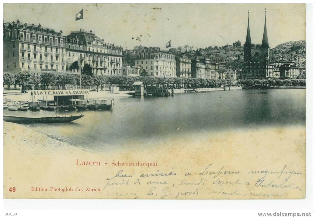 LUZERN . 49 -Schweizerhofquai - Switzerland