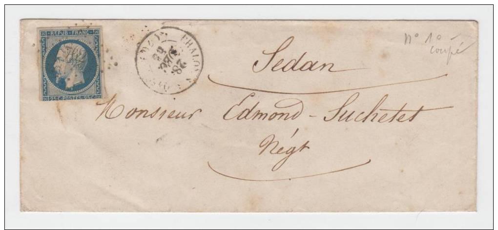N° 10 SUR LETTRE DE CHALON POUR SEDAN - 1852 Luis-Napoléon
