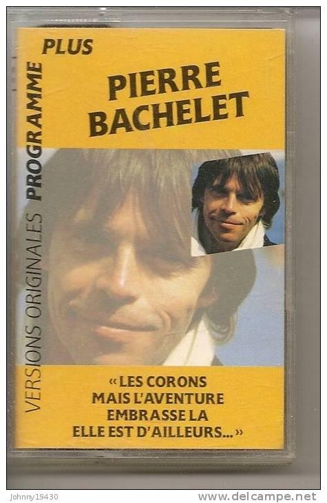 """K7 Audio - PIERRE BACHELET  """" LES CORONS  """" 12 TITRES - Cassettes Audio"""
