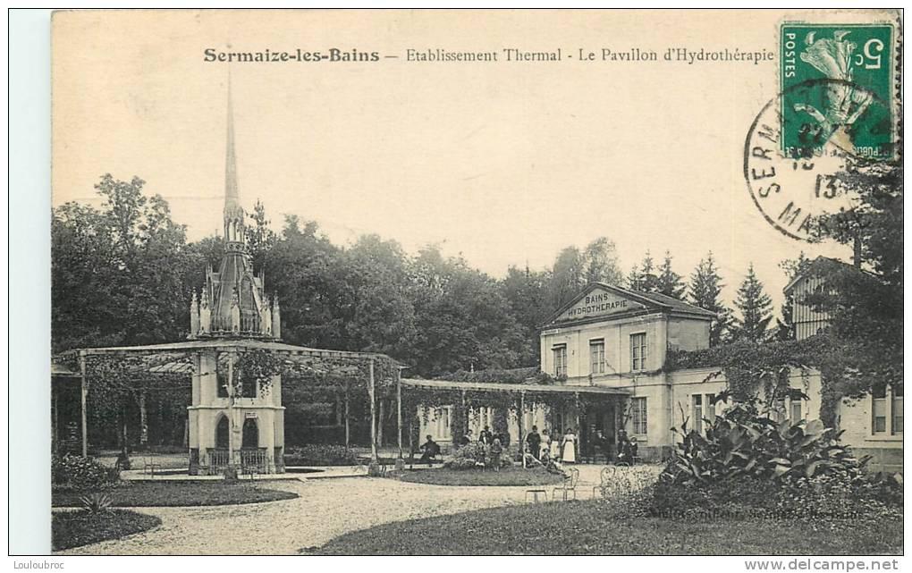 51 SERMAIZE LES BAINS ETABLISSEMENT THERMAL LE PAVILLON D'HYDROTHERAPIE - Sermaize-les-Bains