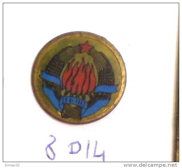 YUGOSLAVIA Jugoslawien Yougoslavie / Coat Of Arms, Blazon Blason Armoiries Stemma (old Pin ´60) - Administrations
