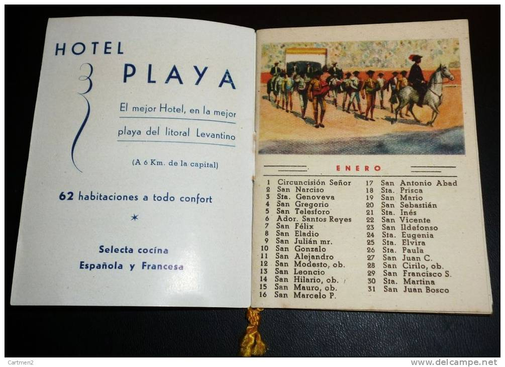 CALNDRIER ALMANAQUE FIESTA BRAVA TAUROMACHIE TORERO ESPANA TAURINA TOROS HOTEL PLAYA ALICANTE - Calendriers