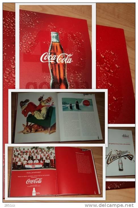 40 YEARS OF COCA-COLA  IN CROATIA, Zlatko Gall, Zagreb, 2008., First Edition - Livres