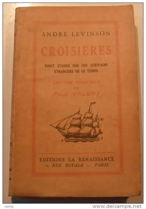 Croisières : 20 études Sur Des écrivains étrangers De Ce Temps André Levinson - Livres, BD, Revues