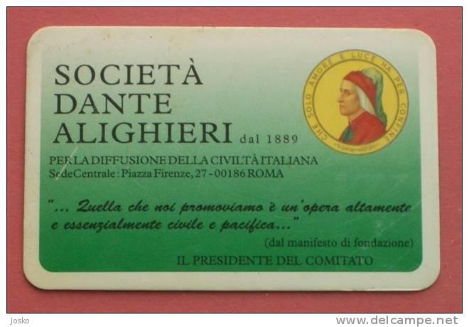 SOCIETA DANTE ALIGHIERI - Dante Alighieri Society ( Italy Member Card ) * Italia Carte Tarjetas Carta Scheda - Other Collections