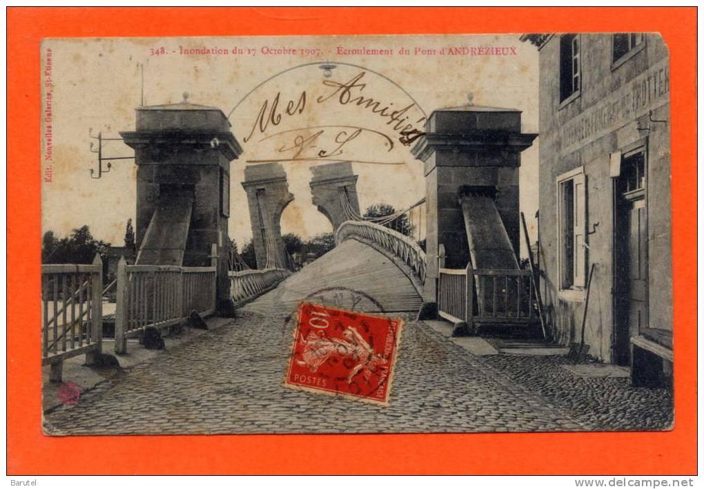 ANDREZIEUX - Inondations Du 17 Octobre 1907. Ecroulement Du Pont - Andrézieux-Bouthéon