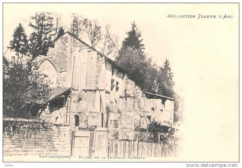 VAUCOULEURS  Ruines De La Chapelle Castrale - Collection Jeanne D'arc - Précurseur Neuf -TTB - France