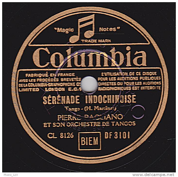 78 Tours - Columbia DF 3101 - PIERRE PAGLIANO Orch. De Tangos - SERENADE INDOCHINOISE - SERENADE FLORENTINE - 78 Rpm - Schellackplatten