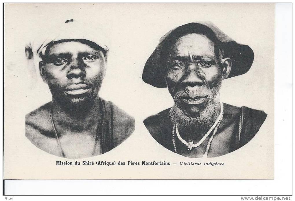 MALAWI - Mission Du Shiré Des Pères Montfortains - Vieillards Indigènes - Malawi