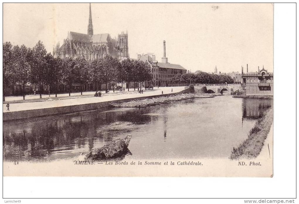 AMIENS Bords De Somme Et La Cathédrale ( PONT BATEAU ) - Amiens