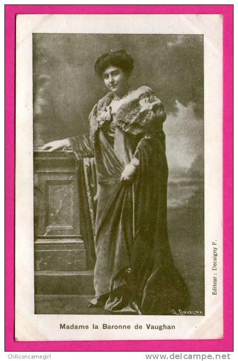 Madame La Baronne De Vaughan - Editeur DECAIGNY F - Familles Royales