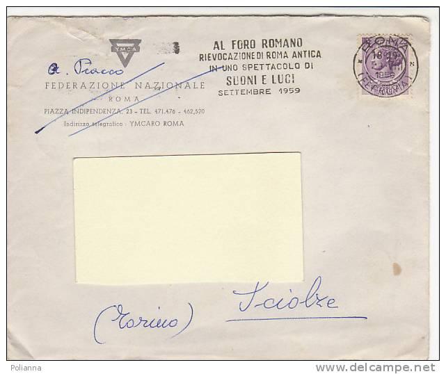 """A1558 - 25 £ Sirac. Iso Su Lettera  VG ROMA-SCIOLZE  29/08/1959 Ann.a Targh.""""Foro Romano"""" - 1946-60: Storia Postale"""