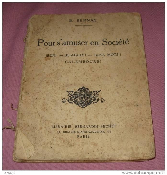 Pour S Amuser En Societe Bernay 1928 - Boeken, Tijdschriften, Stripverhalen