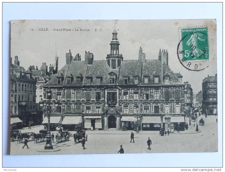 LILLE - Grand Place, La BOURSE - Lille