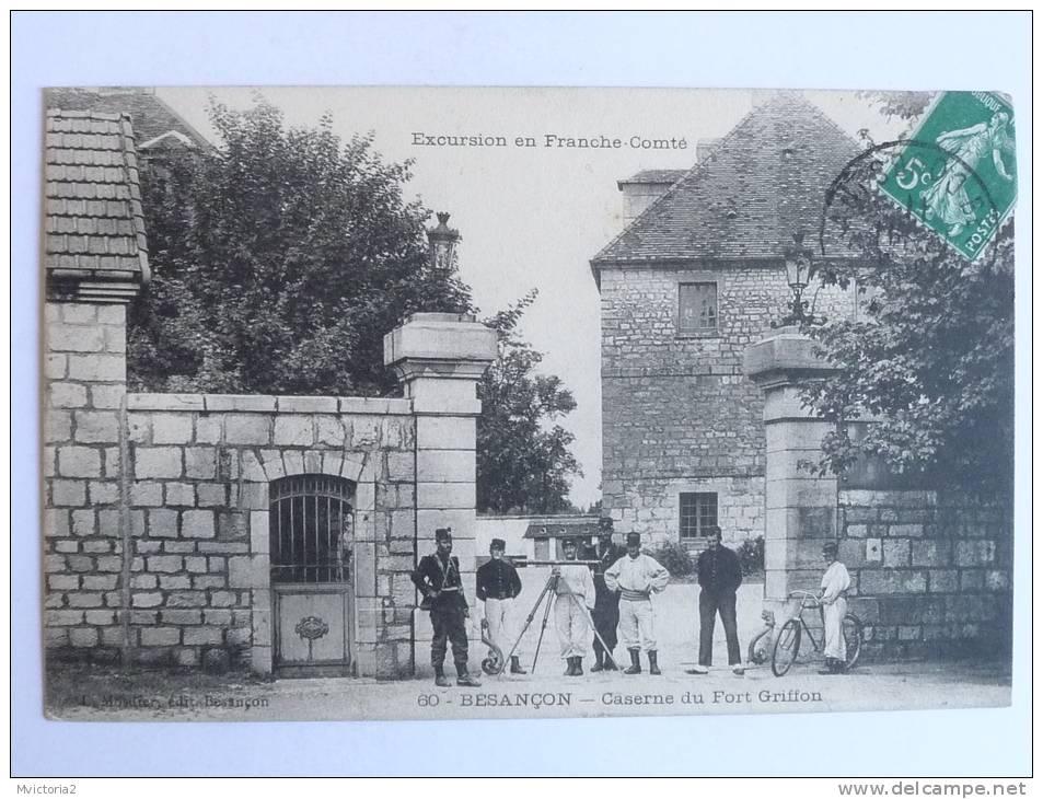 BESANCON - Caserne Du Fort Griffon - Besancon