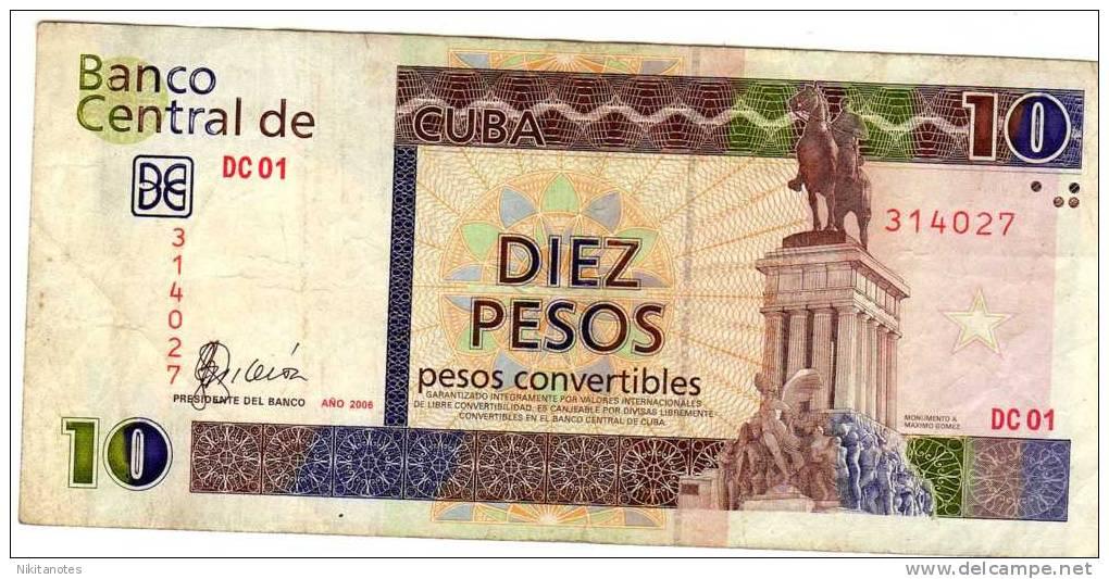 CUBA  10 PESOS CONVERTIBLES 2006 NOTE ! F VF - Cuba