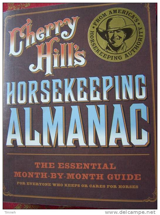HORSEKEEPING ALMANACH Cherry Hills The Essential Month By Month GUIDE Horses Care 2007 - Almanach