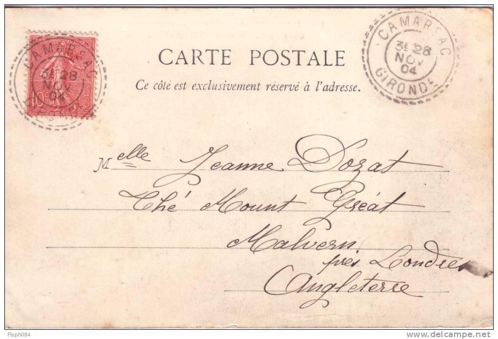 GIRONDE-CAMARSAC LE 28 NOVEMBRE 1904 - CACHET T84 SUR 10C SEMEUSE - INDICE 6. - Postmark Collection (Covers)