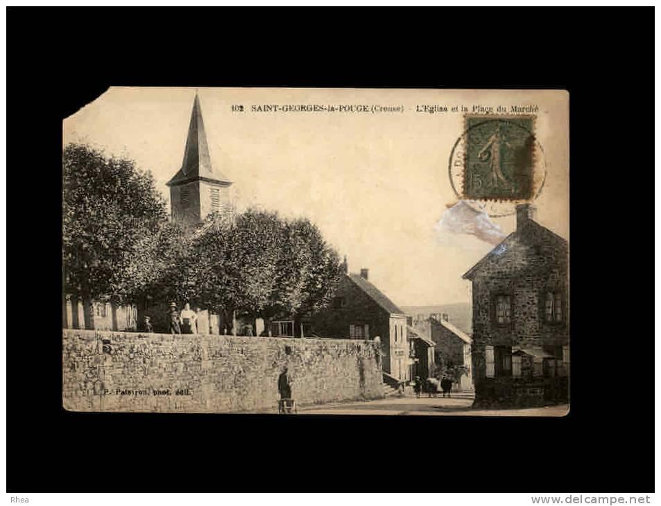 23 - SAINT-GEORGES-LA-POUGE - L'Eglise Et La Place Du Marché - 102 - France