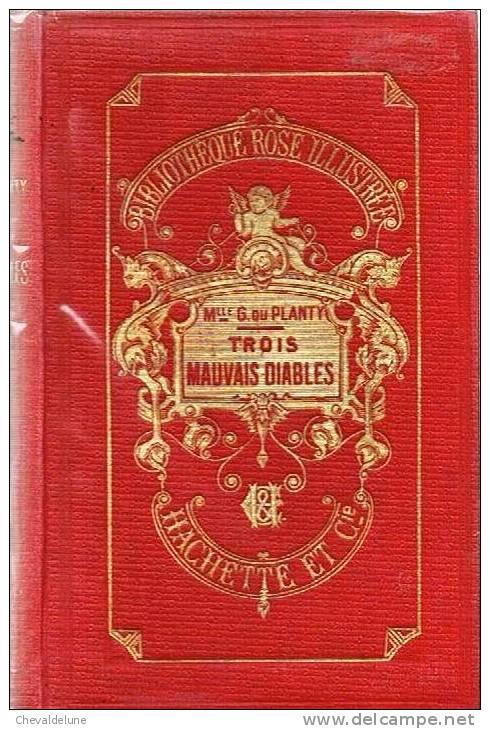 [ENFANTINA] MADEMOISELLE G. DU PLANTY : TROIS MAUVAIS DIABLES ILLUSTRATIONS DE EDOUARD ZIER 1911 - Livres, BD, Revues