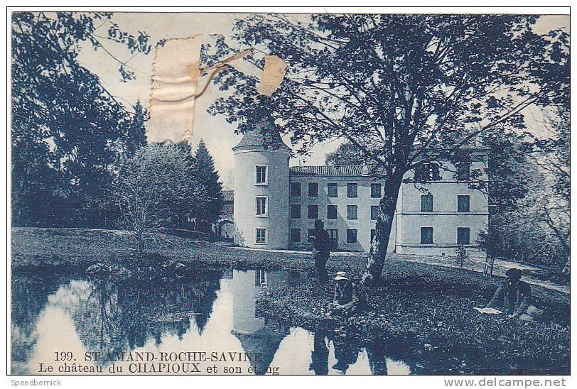 20145 Saint-Amand-Roche-Savine - Château Du Chapioux Et Son étang -199 Boy Ambert; - France