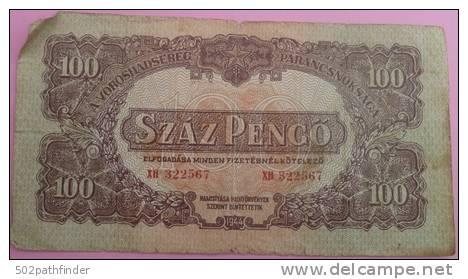 100  (SZAZ) PENGO 1944  XH  WWII  Wpm P M8 Soviet Army  (A Vöröshadsereg Parancsnokságá) - Hongrie