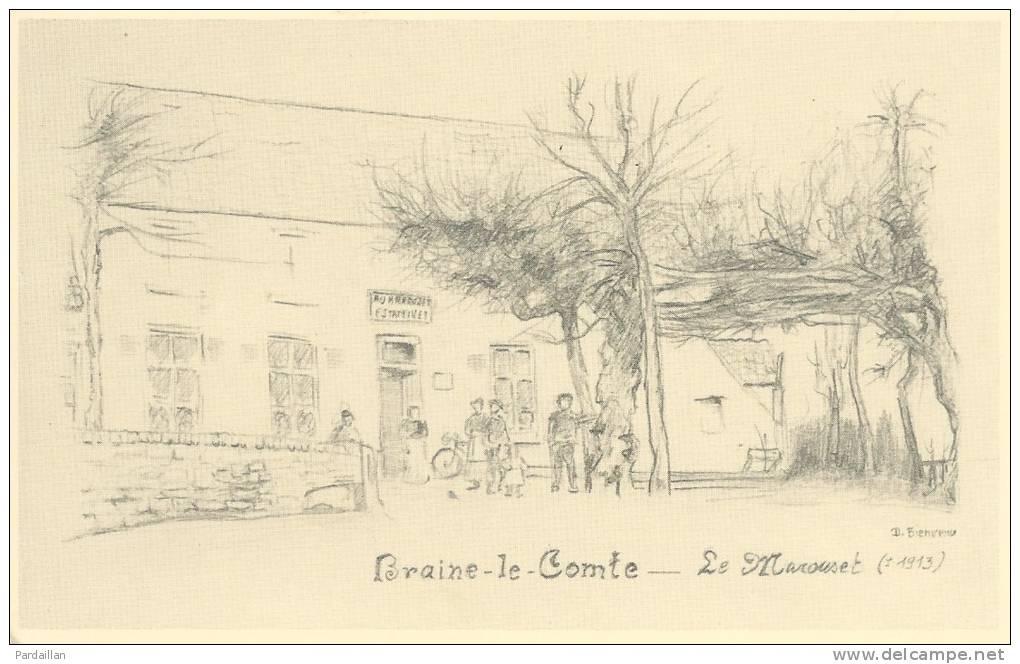 BELGIQUE.  SOUVENIR DE BRAINE LE COMTE.  LE MAROUSET.  D. BIENVENU. - Braine-le-Comte