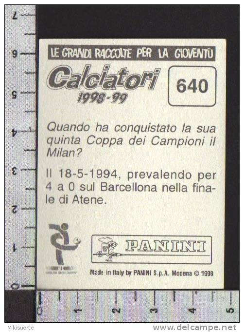 F74 FIGURINA CALCIATORI PANINI 1998-99 SQUADRA SARONNO N. 640 - Panini