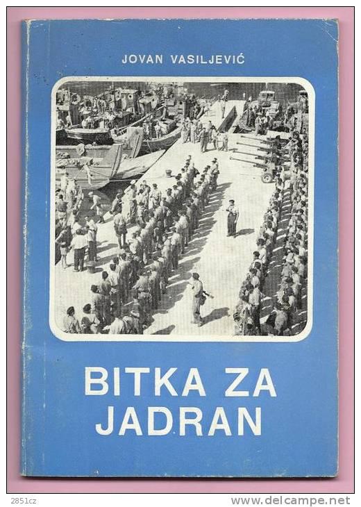 BITKA ZA JADRAN (Battle For Adria), Jovan Vasiljević, 1976. - Slav Languages