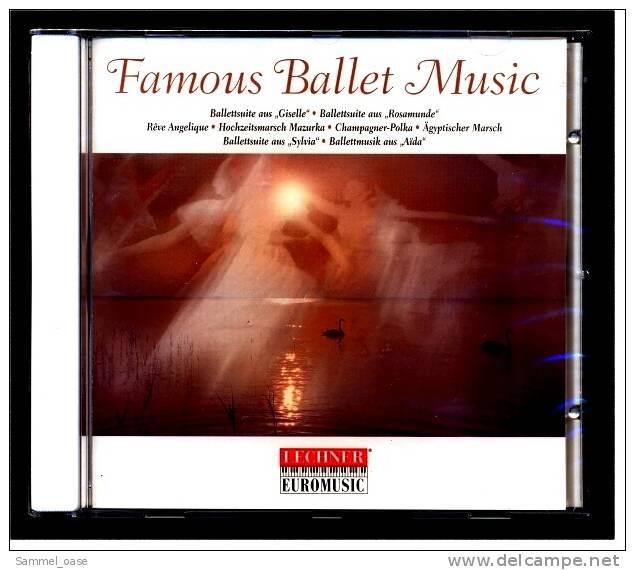 CD Famous Ballet Music Strauss , Schubert , Verdi  - NEU - Oper & Operette