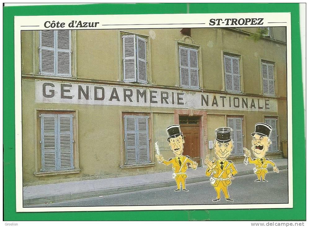 SAINT TROPEZ ( GENDARMERIE NATIONALE - CARICATURE LOUIS DE FUNES, MICHEL GALABRU, JEAN LEFEBVRE) - Saint-Tropez