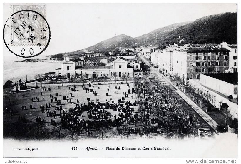 2A - Cpa Pionnière -  AJACCIO - LA PLACE DU DIAMANT ANIMEE ET COURS GRANDVAL - Ajaccio