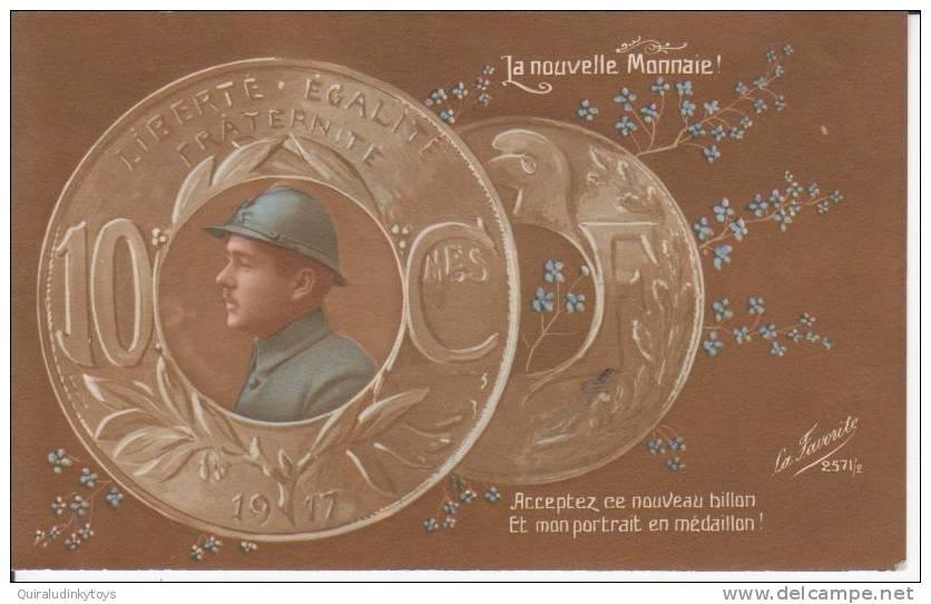 La Nouvelle Monnaie! Acceptez Ce Nouveau Billon Et Mon Portrait En Médaillon ! Cpa Signée La Favorit Bon état Voir Scans - Monnaies (représentations)