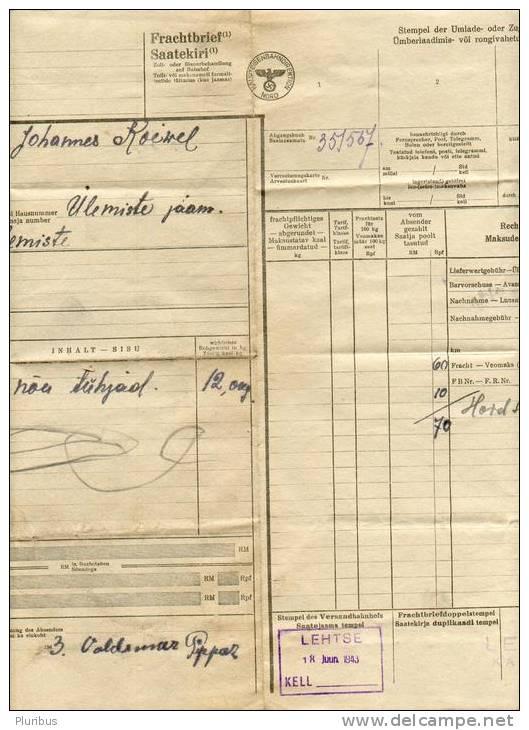 1943 OSTLAND ESTLAND ESTONIA GERMAN OCCUPATION RAILWAY DOCUMENT HAUPTEISENBAHNDIREKTION NORD , FRACHTBRIEF - Transportation Tickets