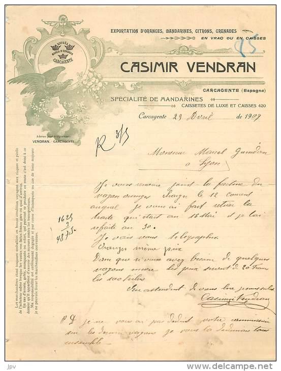 FACTURE LETTRE EN FRANCAIS : CARCAGENTE - ESPAGNE . CASIMIR VENDRAN, EXPORTATION D´ORANGES, MANDARINES, CITRONS, GRENADE - Agricultura