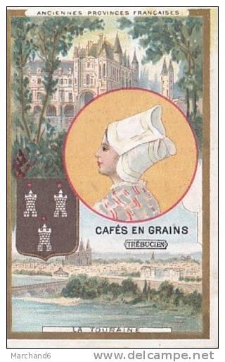CHROMO ANCIENNES PROVINCES FRANCAISES LA TOURAINE CHOCOLAT & THE COMPie FRANCAISE - Schokolade