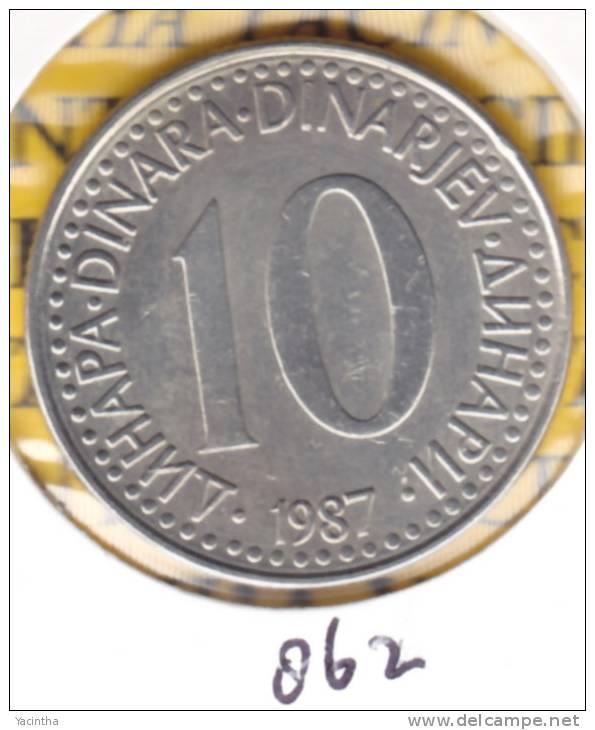 @Y@   Joegoslavië  10 Dinar  1987    (862) - Yougoslavie