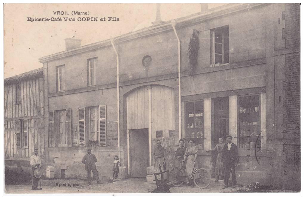 - VROIL .- ( 51 ) -Epicerie-café Vve Copin Et Fils. - France