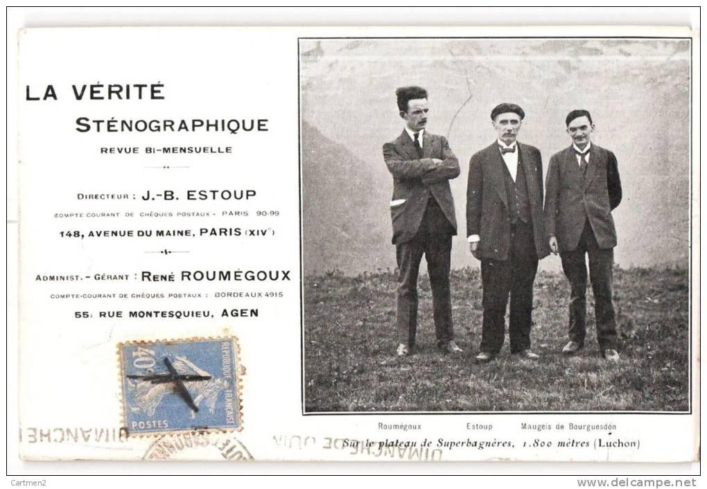 LA VERITE STENOGRAPHIQUE J.B. ESTOUP ROUMEGOUX MAUGEIS DE BOURGUESDON SUR LE PLATEAU DE SUPERBAGNERES ECRITURE ESPERANTO - Esperanto